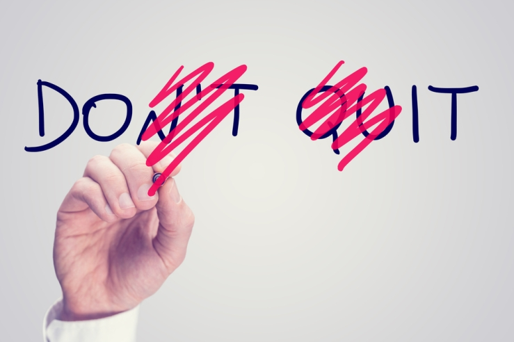 Dont Quit_shutterstock_189715886[2305843009213833988]